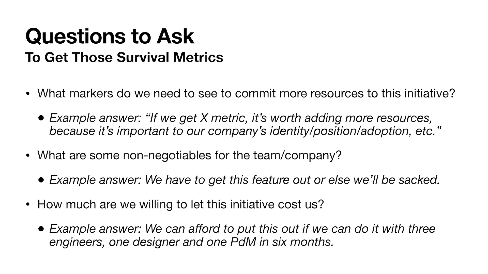 A list of questions to ask to get survival metrics