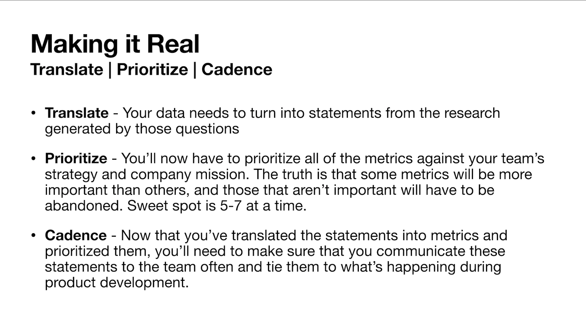 """A slide that says """"translate, prioritize, and cadence"""" to make survival metrics real."""